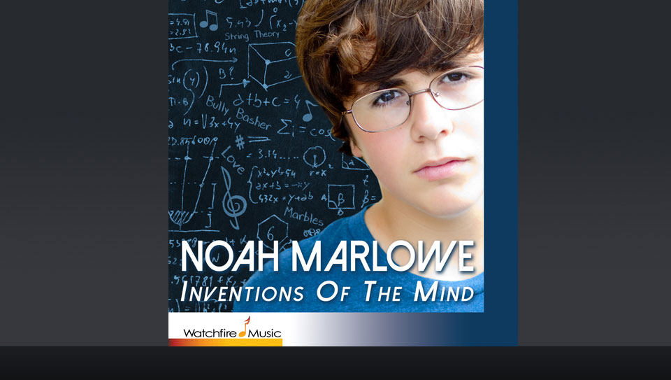 Noah Marlow: Inventions Of The Mind