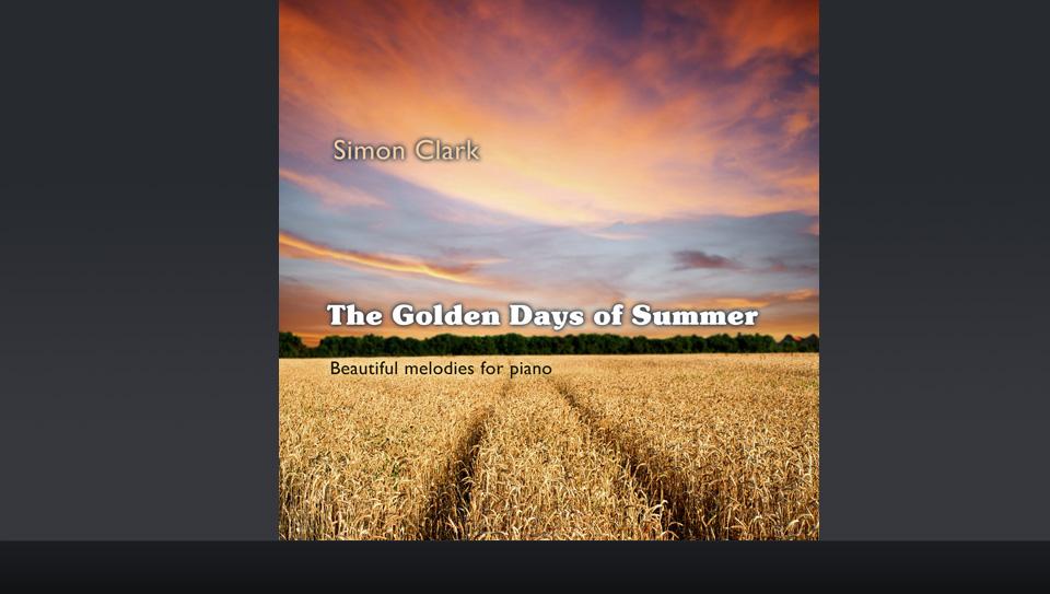 Simon Clark CD - The Golden Days of Summer