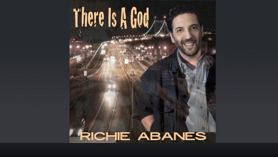 Richie Abanes: There Is A God
